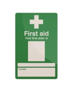 Your First Aider Sign 200 x 300mm Self Adhesive [45176]